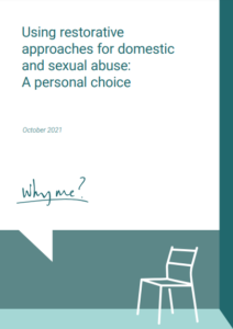 Using restorative approaches for domestic and sexual abuse: A personal choice